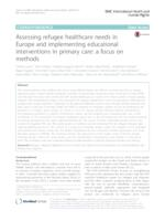 prikaz prve stranice dokumenta Assessing refugee healthcare needs in Europe and implementing educational interventions in primary care: a focus on methods