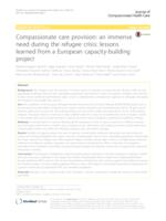 prikaz prve stranice dokumenta Compassionate care provision: an immense need during the refugee crisis: lessons learned from a European capacity-building project